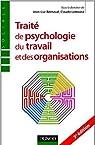 Traité de psychologie du travail et des organisations - 3ème édition par Bernaud