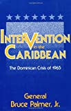 Book cover for Intervention in the Caribbean: The Dominican Crisis of 1965