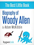 img - for Biography of Woody Allen book / textbook / text book