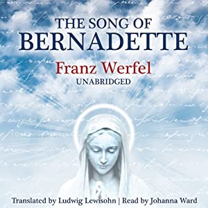The Song of Bernadette Audiobook