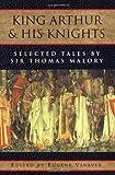 King Arthur and His Knights, Thomas Malory, 0195019059