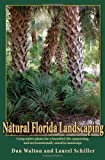 img - for Natural Florida Landscaping by Dan Walton (2007-04-01) book / textbook / text book