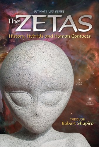 the-zetas-history-hybrids-and-human-contacts-ultimate-ufo-series-book-2