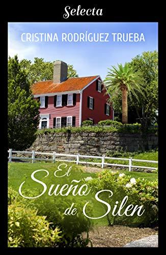 El sueño de Silen por Cristina Rodríguez Trueba,Rodríguez Trueba, Cristina