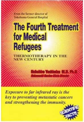The Fourth Treatment for Medical Refugees: Thermotherapy in the New Century