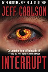 Interrupt by Carlson, Jeff (2013) Paperback