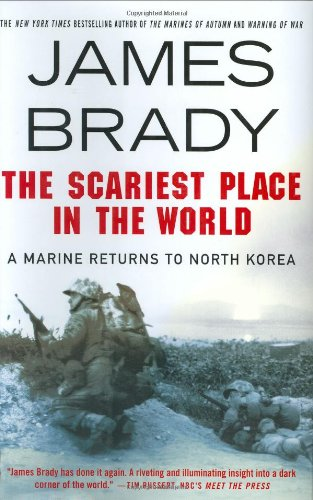the-scariest-place-in-the-world-a-marine-returns-to-north-korea