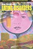Drug Therapy and Eating Disorders, Shirley Brinkerhoff, 1422203891