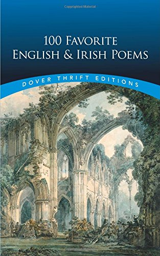 100 Favorite English and Irish Poems (Dover Thrift Editions)