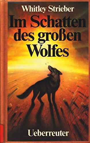 Im Schatten des grossen Wolfes