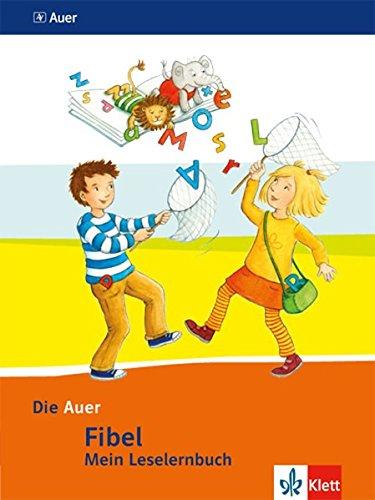 Die Auer Fibel / Ausgabe für Bayern - Neubearbeitung 2014: Die Auer Fibel / Mein Leselernbuch inkl. Hörhaus auf Karton: Ausgabe für Bayern - Neubearbeitung 2014