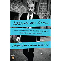 Losing My Cool: How a Father's Love and 15,000 Books Beat Hip-hop Culture: Love, Literature, and a Black Man's Escape… book cover