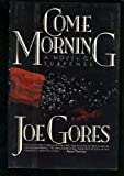 Come Morning, Joe Gores, 0892962437