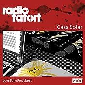 Casa Solar (Radio Tatort: rbb) | Tom Peuckert
