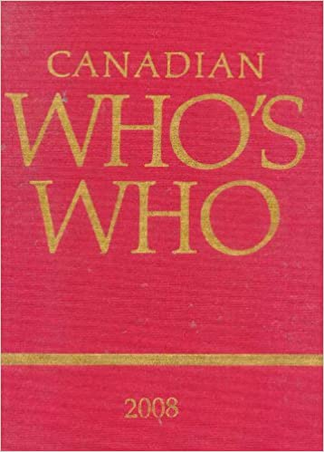 Canadian Who's Who 2008 - Book: Volume XLIII