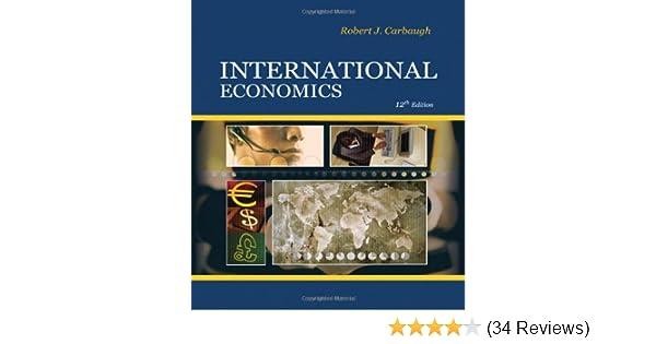 International economics robert carbaugh 9780324581485 amazon international economics robert carbaugh 9780324581485 amazon books fandeluxe Choice Image