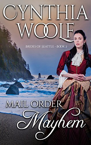 Mail Order Mayhem (Brides of Seattle Book 2)