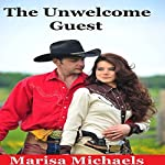 The Unwelcome Guest | Marisa Michaels