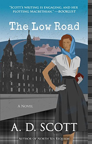 The Low Road: A Novel (The Highland Gazette Mystery Series Book 5) (The Behind Ad Story Christmas)