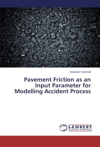 Pavement Friction as an Input Parameter for Modelling Accident Process pdf