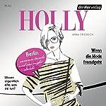 Wenn die Mode fremdgeht. Mai (Holly 4) | Anna Friedrich