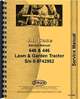 case 446 lawn garden tractor service manual jensales ag products rh amazon com Case 446 Tractor Craigslist Case 446 Tractor Craigslist