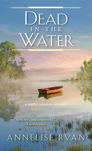 Dead in the Water (A Mattie Winston Mystery Book 8)