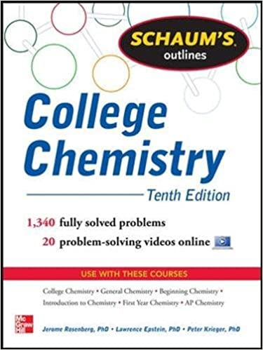 schaum s outline of college chemistry solved problems  schaum s outline of college chemistry 1 340 solved problems 23 videos schaum s outlines 10th edition