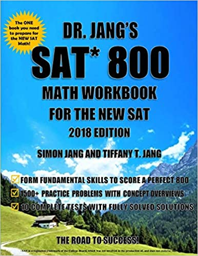 Dr  Jang's SAT 800 Math Workbook For The New SAT 2018
