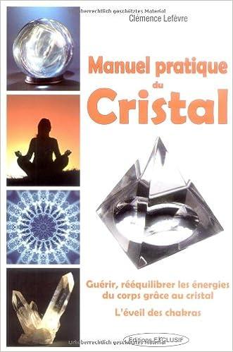 Téléchargement Manuel pratique du Cristal pdf epub