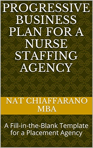 Amazon progressive business plan for a nurse staffing agency a progressive business plan for a nurse staffing agency a fill in the accmission Choice Image