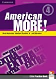 American More! Level 4 Extra Practice Book, Rob Nicholas and Herbert Puchta, 0521171695