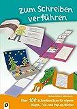 Zum Schreiben verführen!: Über 100 Schreibanlässe für eigene Klapp-, Falt- und Pop-up-Bücher