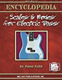 Mel Bay's Encyclopedia of Scales & Modes for Electric Bass