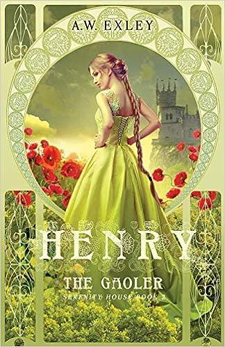 Elitetorrent Descargar Henry, The Gaoler: Volume 2 PDF Mega