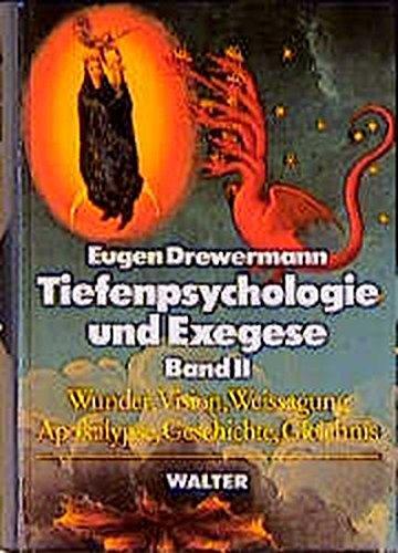 tiefenpsychologie-und-exegese-2-bde-bd-2-wunder-vision-weissagung-apokalypse-geschichte-gleichnis
