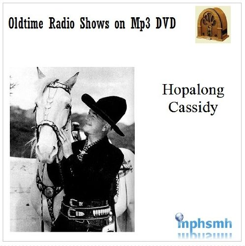 HOPALONG CASSIDY Old Time Radio (OTR) series (1949-1952) Mp3 DVD 105 episodes