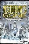 Yesterday's gone - saison 1, tome 3 par Platt