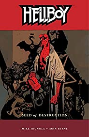 Hellboy Volume 1: Seed of Destruction (English Edition)