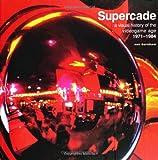 Supercade, Van Burnham, 0262024926
