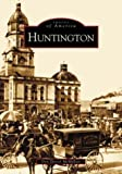img - for Huntington (WV) (Images of America) by Don Daniel McMillan (2003-12-08) book / textbook / text book