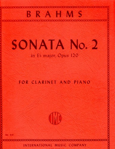 (Brahms: Sonata No. 2 in E-flat Major, Opus 120 for Clarinet and Piano)
