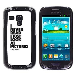 Fotos Nunca Leer Cartel divertido texto- Metal de aluminio y de plástico duro Caja del teléfono - Negro - Samsung Galaxy S3 MINI i8190 (NOT S3)