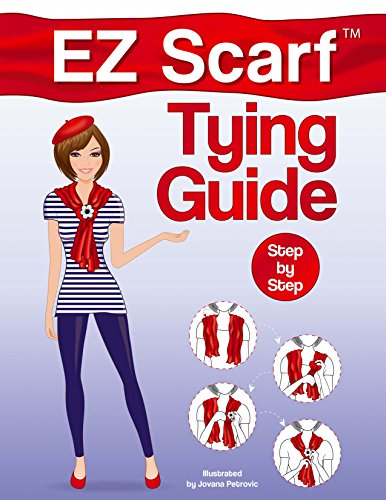 EZ Scarf Tying Guide