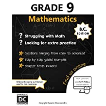 Dynamic Math Workbook - Complete Grade 9 Mathematics Curriculum (BC Edition)
