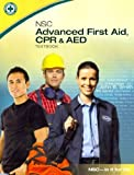 NSC Advanced First Aid, CPR & AED, , 0073519995