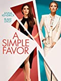 A Simple Favor: more info