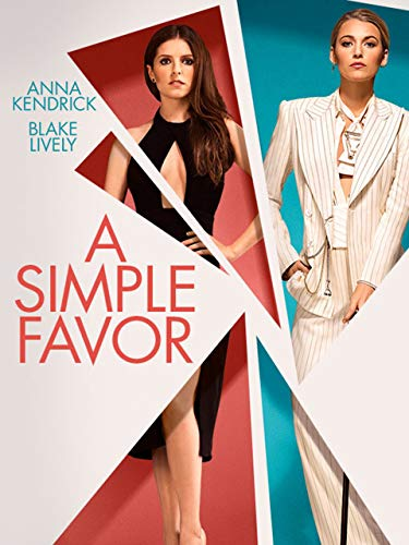 A Simple Favor (Best Hobbies For Guys)