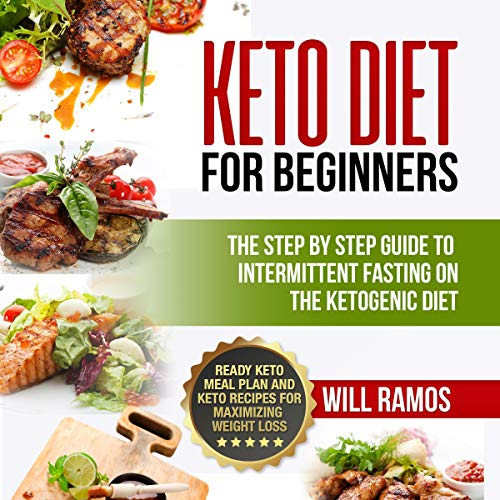 Pdf Fitness Keto Diet for Beginners: The Step by Step Guide to Intermittent Fasting on the Ketogenic Diet: Ready Keto Meal Plan and Keto Recipes for Maximizing Weight Loss