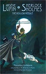 Arsene Lupin vs. Sherlock Holmes: The Hollow Needle